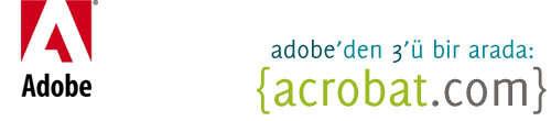 Adobe'den 3'ü bir arada: acrobat.com