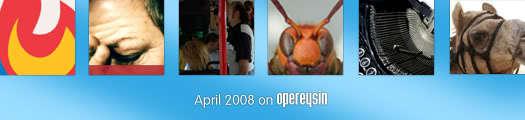 April 2008 on Opereysin