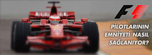 Formula 1 pilotlarının emniyeti nasıl sağlanıyor?
