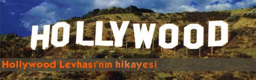 Hollywood Levhası'nın Hikayesi