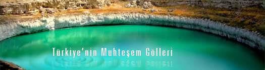 Türkiye'nin Muhteşem Gölleri