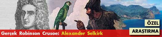 Gerçek Robinson Crusoe: Alexander Selkirk