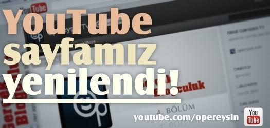 YouTube sayfamız yenilendi!